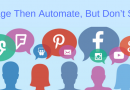 Engage Then Automate, But Don't Spam