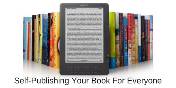 Self Publishing Your Book For All Readers