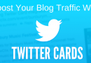 Twitter Cards Can Really Boost Your Blog Traffic
