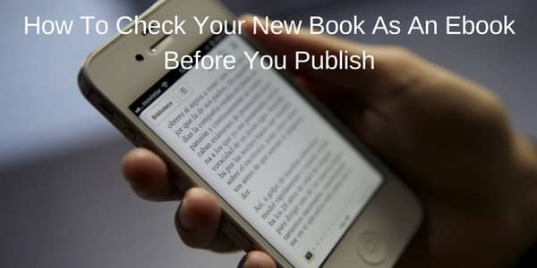 Check Your New eBook before publishing