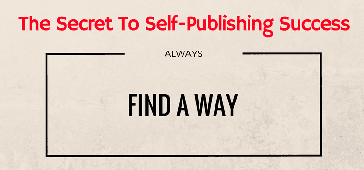 The Secret To Self-Publishing Success