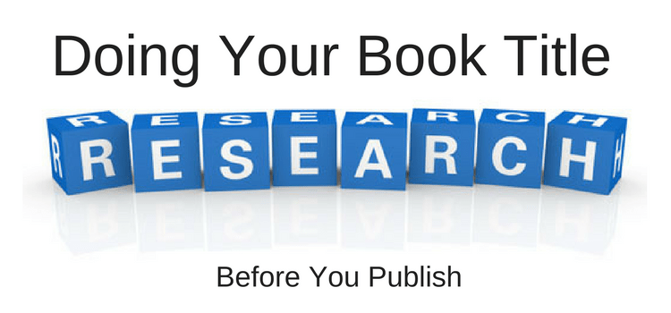 Doing Your Book Title Research