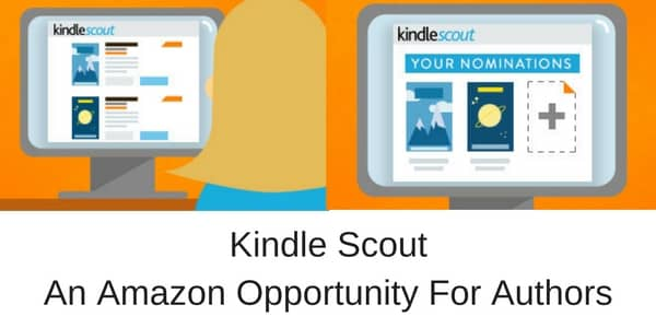 kindle scout a new opportunity for authors
