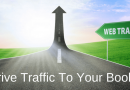 How To Drive Traffic To Your Blog And Your Books