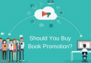 What Can You Expect To Pay For Your Book Promotion Campaign?