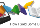 How I Sold Some Books