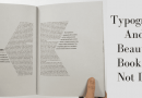 Typography And A Beautiful Book Are Not Dead