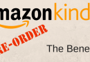 Kindle Pre-Order Ebook Publishing – The Benefits