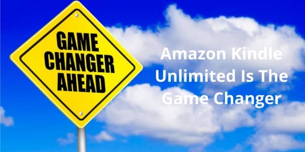 Kindle Unlimited Game Changer