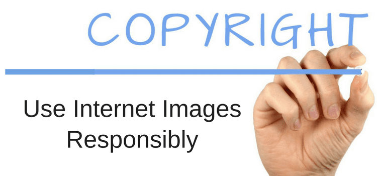 use images from the internet responsibly