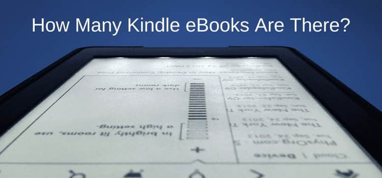 How Many Kindle eBooks Are There