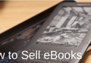 How To Sell Ebooks – The Hard Honest Truth