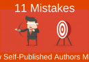 11 Mistakes New Self-Published Authors Make