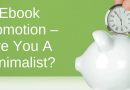 Ebook Promotion – Are You A Minimalist?