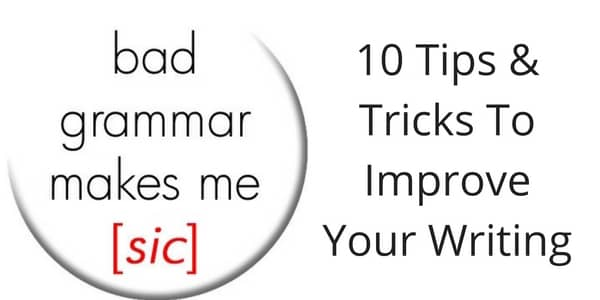 10 Tips To Improve Your Writing