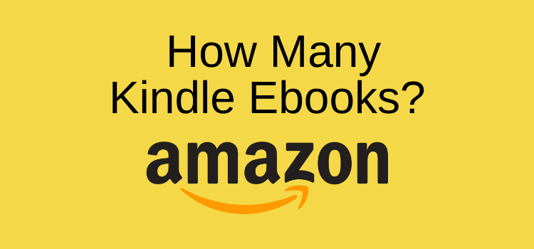 How many Kindle Ebooks On Amazon