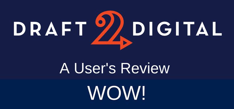Publishing with Draft2Digital – A User's Review