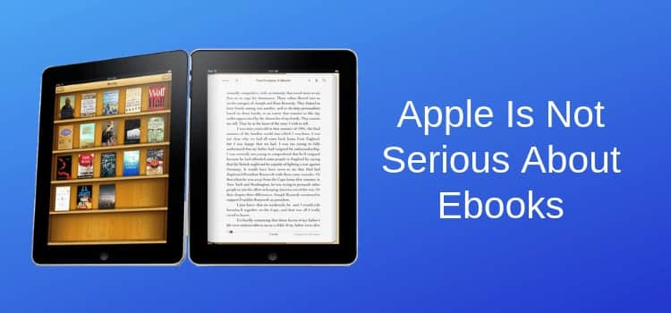 Apple Not Serious About Ebooks