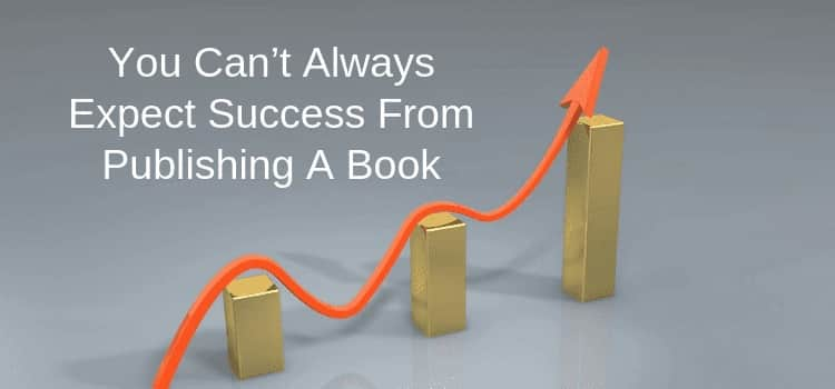 expect success from publishing a book