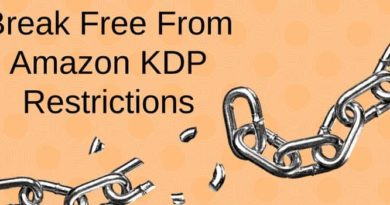 Break Free Of Amazon KDP Restrictions