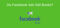 Do Facebook Ads Help Sell Books