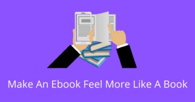 Make An Ebook Feel More Like A Book
