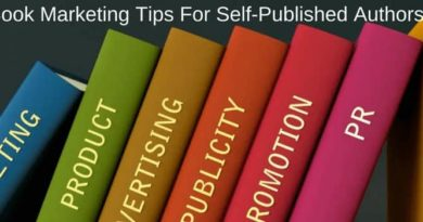Marketing Tips For Self Published Authors