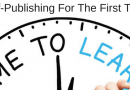 Self-Publishing For The First Time – A Short Guide