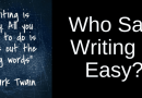 writing is easy except for grammar mistakes