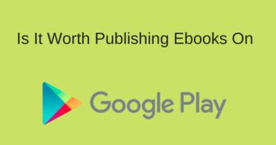 Worth Publishing Ebooks On Google Play