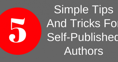 5 Simple Tips And Tricks For Self-Published Authors