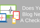 Does Your Author Blog Or Website Need A Checkup?