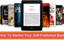 How To Promote And Market Your Self-Published Book