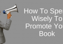 Do You Spend Money Wisely To Promote Your Book?