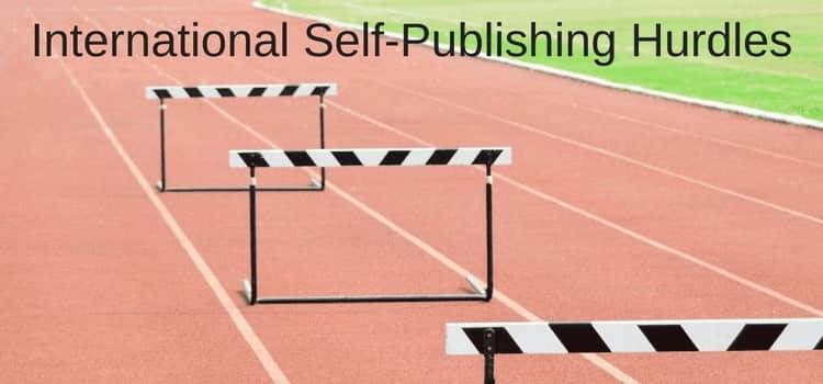 International Self Publishing Author Hurdles