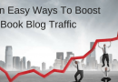 Seven Free And Easy Ways To Increase Blog Traffic
