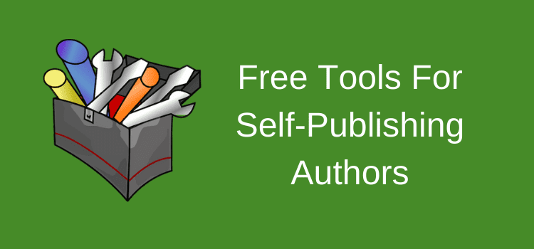 Best Free Tools For Self Publishing Authors