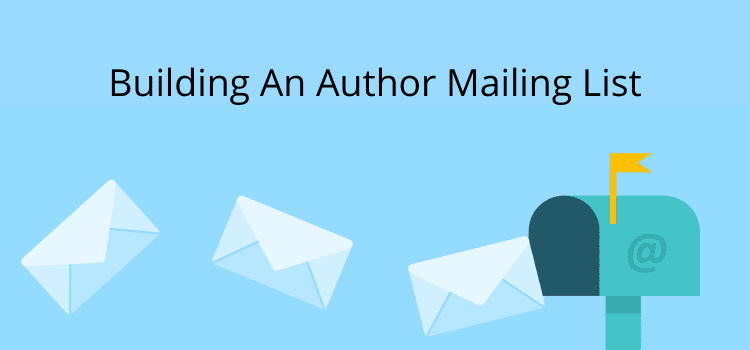 Building An Author Mailing List