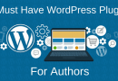 9 Must Have WordPress Plugins For Authors