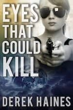 Eyes That Could Kill by Derek Haines