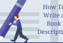 How To Write a Book Description