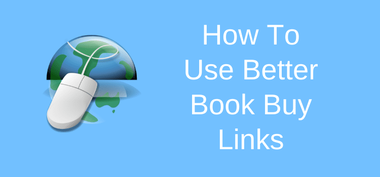 How You Can Use Better Book Buy Links