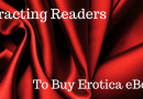 Attracting Readers To Buy Erotica Ebooks