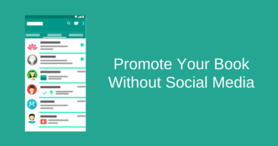 How To Promote Your Book Without Social Media