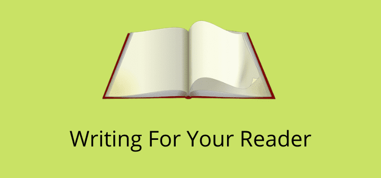 Writing For Your Reader