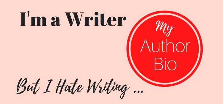 I'm a writer but don't like writing my bio