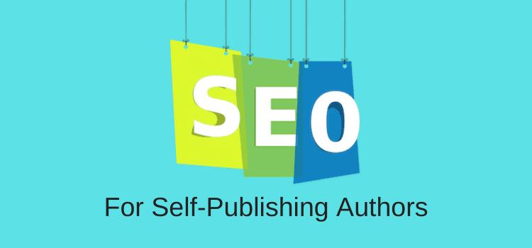 SEO For Self-Publishing Authors