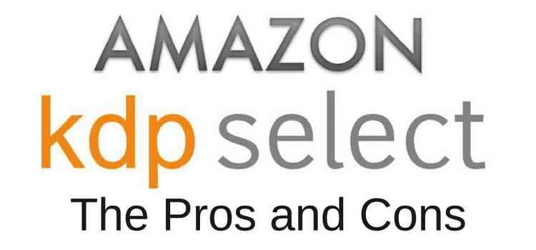 Amazon KDP Select Pros and Cons