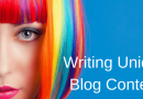 Why Is It Important to Write Unique Blog Content?