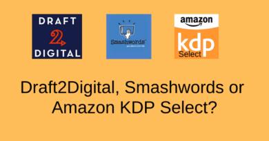 Draft2Digital Smashwords or Amazon KDP Select